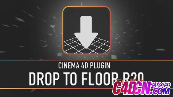 C4D地面对齐插件 Drop To Floor For Cinema 4D R14 – R20 Win/Mac