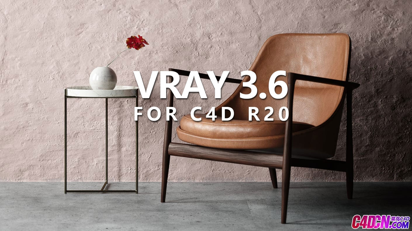 C4D渲染器VRAY插件R20版 渲染器3.6 Chaosgroup Vray for C4D R20 3.6.0 180829 Win