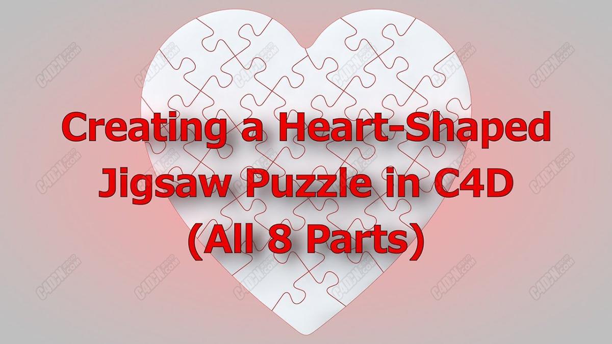 C4D中文字幕教程-使用拼图制作一个心形图案教程