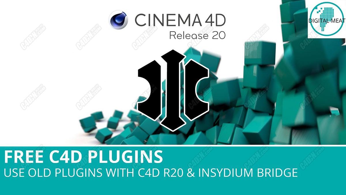 舊插件橋接工具INSYDIUMS Bridge Plugins Cinema 4D R20 - R21