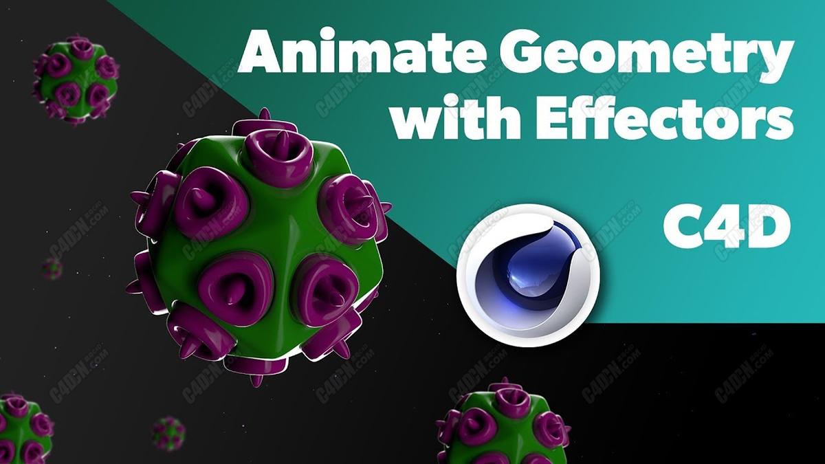 C4D教程-病毒建模和动画