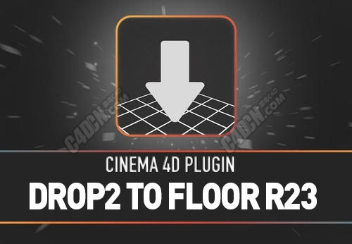 Drop2 To Floor FOR C4DR23 对齐地面插件