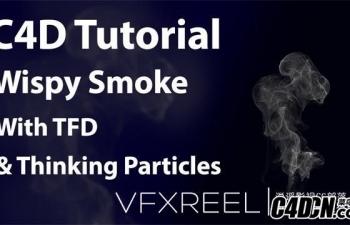 使用TFD和Thinking Particles制作烟雾特效教程 Smoke Tutorial