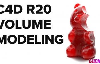 C4D R20新功能体积建模神器C4D教程 Volume Modeling - Easily Create C