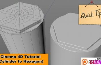 C4D建模教程之五:圆柱到六角形