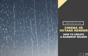 CINEMA 4D教程——Octance渲染如何创建一个雨滴着色器