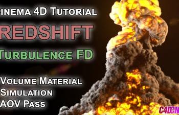 C4D  Redshift渲染器  Turbulence FD流体插件火焰烟雾爆炸制作教程