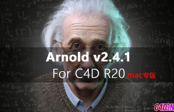 C4D渲染器插件 阿诺德MAC专版  SolidAngle C4DtoA 2.4.0.1 R19 [MAC] [NoRLM]